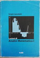 Lezioni di analisi matematica 1, Sergio Lancelotti, Celid 2016 978-8867890095