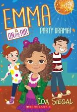 Party Drama! (Emma is on the Air #2)-ExLibrary
