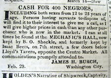 1836 Washington DC newspaper w WANTED TO BUY- 400 NEGRO SLAVES ad on front page