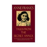 Anne Frank's Tales from the Secret Annex by Anne Frank (author)
