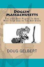 Doggin' Massachusetts: The 100 Best Places To Hike With Your Dog In The Bay Stat