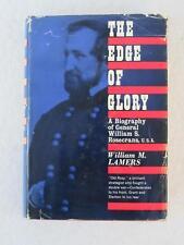 William Lamers EDGE OF GLORY General William Rosecrans Harcourt Brace World 1961
