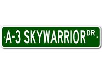 A-3 A3 SKYWARRIOR Street Sign - High Quality Aluminum