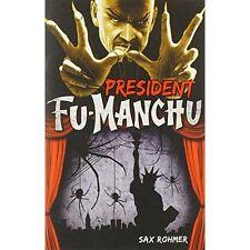 Fu-Manchu President Sax Rohmer Titan Books Ltd PB / 9780857686107