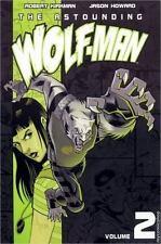 The Astounding Wolf-Man Volume 2 (v. 2)-ExLibrary