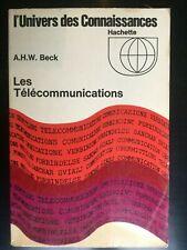 L'univers des Connaissances. A.H.W. Beck: Les Télécommunications/ Hachette, 1967
