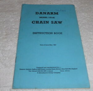 Vintage chainsaw Instruction book for Danarm 1 - 71 - SS dated May 1981