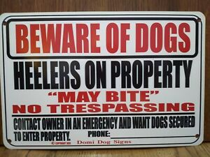 "Metal Warning Dogs Heelers Sign For FENCE ,Beware Of Dog 8""x12"" USA Made"