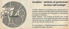 W8307 Incabloc - Perfezione tecnica nell'orologio - Pubblicità 1962 - Advertis.
