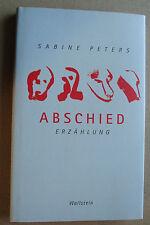 Sabine Peters: Abschied ♥ Erzählung*EA 2003 • HC •TOP Zustand & ungelesen