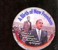 2009 OBAMA pin INAUGURATION Abraham LINCOLN New FREEDOM pinback