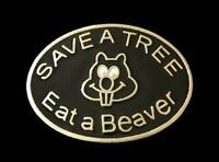 Save A Beaver Eat A Tree Funny Humor Belt Buckle Buckles