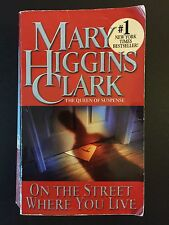 On the Street Where You Live by Mary Higgins Clark (2002, Paperback, Reprint)
