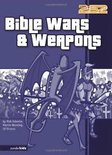 Bible Wars & Weapons by Rick Osborne, Marnie Wooding, Ed Strauss