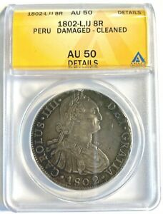 ANACS AU50*** 1802-L,IJ 8 Reales Peru 8R SILVER details (391)