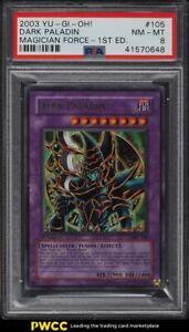 2003 Yu-Gi-Oh! Magician Force 1st Edition Dark Paladin #MFC-105 PSA 8 NM-MT