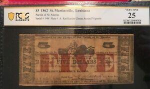 St. Martinsville , louisiana 1862 $5  ,Pcgs  VF 25