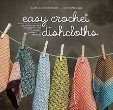 Easy Crochet Dishcloths: Learn to Crochet Stitch by Stitch with Modern Stashbus