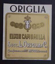 Ancienne étiquette ORIGLIA ELIXIR CAMOMILLA Rivoli TORINO Italie label