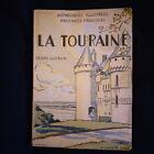 La Touraine par Henri Guerlin Anthologies illustrées des provinces françaises