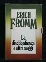 LA DISOBBEDIENZA E ALTRI SAGGI. Erich Fromm. Mondadori.