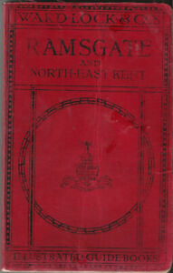 VERY EARLY WARD LOCK RED GUIDE - RAMSGATE & NORTH-EAST KENT - 1910/11 - RARE!