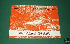 Uso e manutenzione - uso e caratteristiche - Fiat 124 Abarth Rally