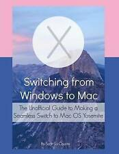 Switching from Windows to Mac: The Unofficial Guide to Making a Seamless Switch
