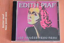 Edith Piaf - Les années Frou-Frou - C'était une histoire d'amour - Reste      CD
