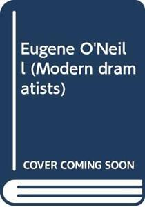 Eugene O'Neill (Modern dramatists) by Berlin, Normand Hardback Book The Cheap