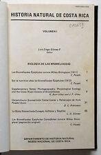 Historia natural de Costa Rica: Volume 1: Biología de las Bromeliaceas etc.