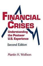 Financial Crisis: Understanding the Postwar U.S. Experience
