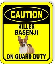 Caution Killer Basenji On Guard Duty Metal Aluminum Composite Sign