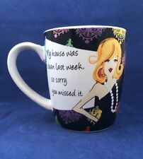 My House Was Clean Last Week So Sorry You Missed It Mug  Cup Sophisticated Lady