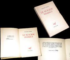 le suicide indirect 1943 Maurice Toesca édition originale sur châtaignier