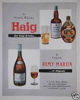 PUBLICITÉ DE PRESSE 1956 HAIG SCOTCH WHISKY ET LE COGNAC REMY MARTIN SE DÉGUSTE