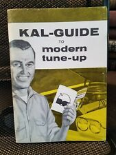 Kal-Guide to Modern Tune-Up Brochure Circa 1960 Illustrated Clean Auto Tools