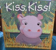 KISS, KISS! ~ Margaret Wild. UNread  DEElightful SOFTcov  GORGEOUS tale toddlers