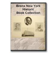 Bronx New York NY History Culture Family Tree Genealogy 11 Book Set CD - D1