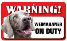 Weimaraner Sign - Laminated Card -  Beware Of Dog 20cm x 12cm