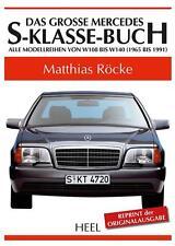 Mercedes-Benz S-Klasse (W 108 109 116 C 126 140 1965-1991) Buch book SE SEC SEL