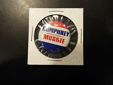 """Humphrey-Muskie"" Hubert Humphrey Presidential Campaign Button 1968"
