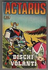 ACTARUS N.8 DISCHI VOLANTI edizioni flash 1980 ATLAS UFO ROBOT goldrake