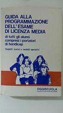 Guida alla Programmazione dell'esame di Licenza Media  -Oggiscuola 1987