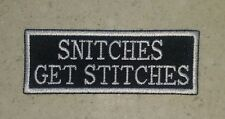 Snitches Get Stitches Black/White Patch