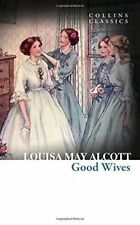 Good Wives (Collins Classics) by Louisa May Alcott (Paperback, 2016)