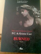 LIBRO BURNED  P.C. CAST KRISTIN CAST EDITRICE NORD 2011