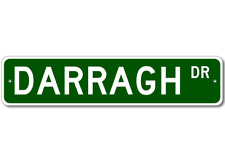 DARRAGH Street Sign - Personalized Last Name Signs