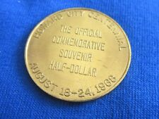 1968 HOWARD CITY CENNTENNIAL-SOUVENIR HALF DOLLAR/  CHALLENGE TO FUTURE#O1.7/137