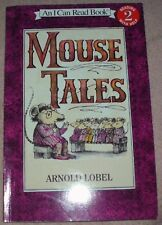 Mouse Tales ~ An I Can Read Book Level 2, by Lobel, Arnold